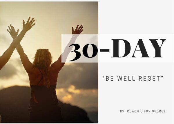 30-day be well reset